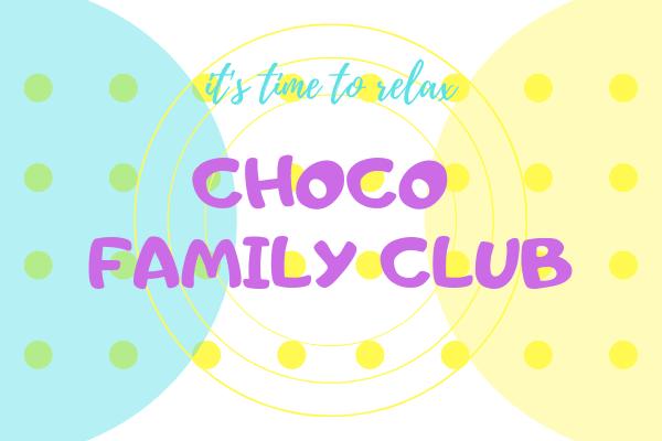 CHOCO FAMILY CLUB